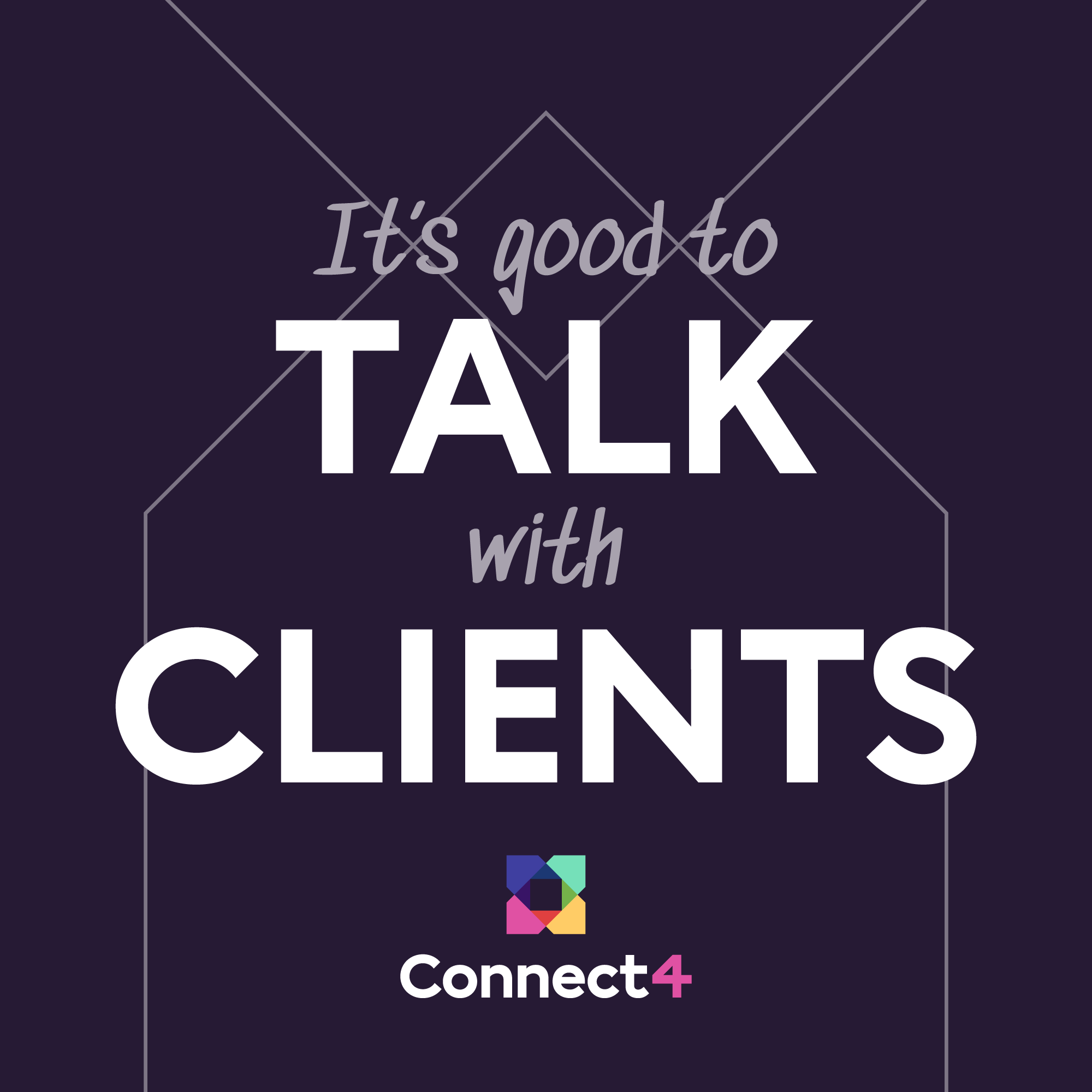 It's good to talk with clients