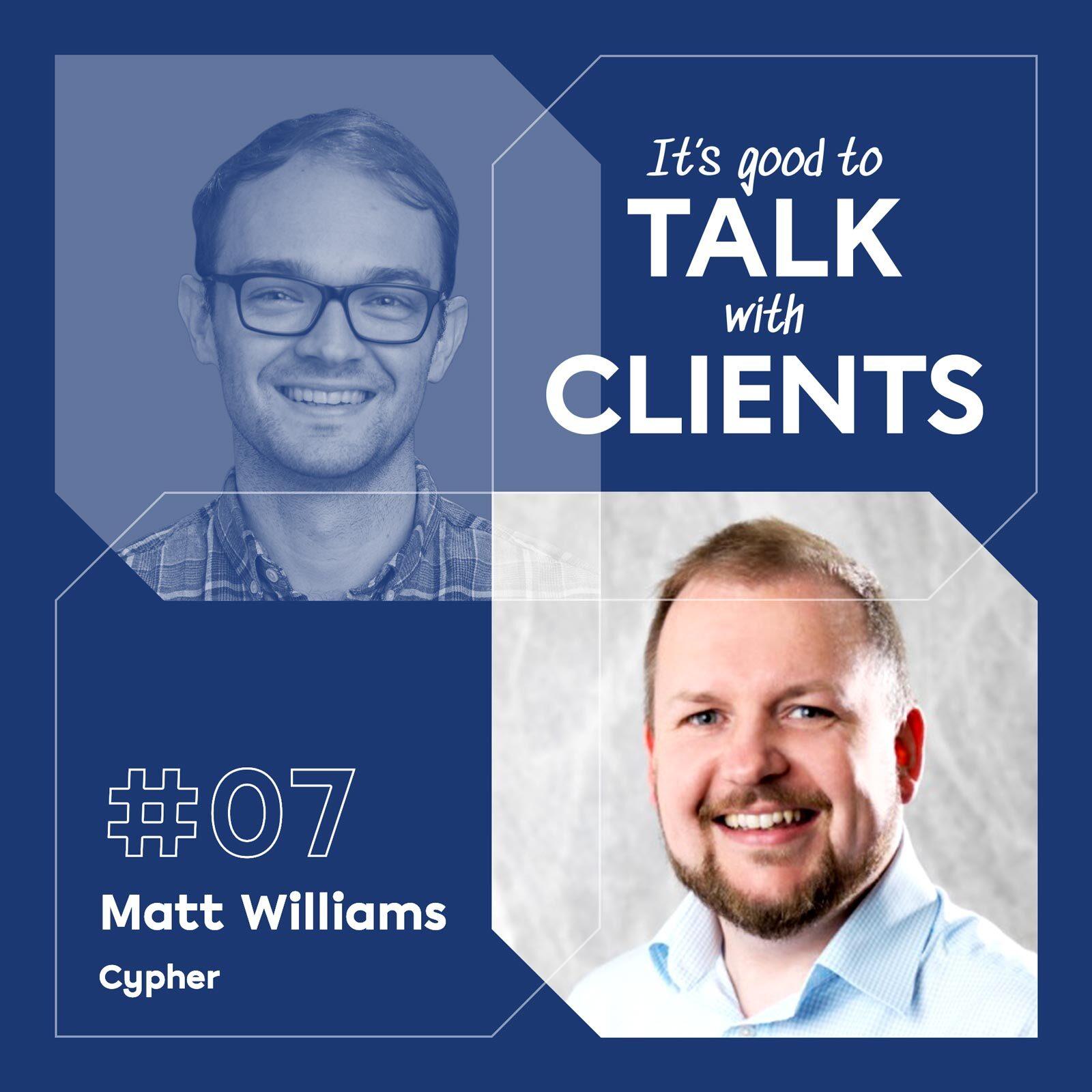 It's good to talk with...Matt Williams