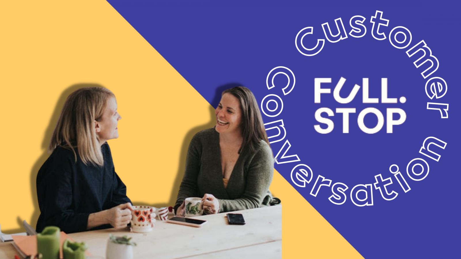Customer Conversation Full-Stop Accounts