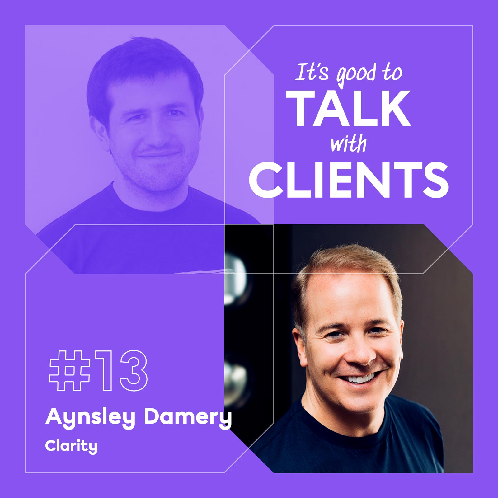 It's good to talk with... Aynsley Damery